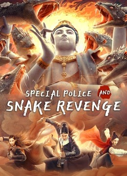 Special Police and Snake Revenge (2021) Hindi (Voice Over) Dubbed+ Chinese [Dual Audio] WebRip 720p [1XBET]